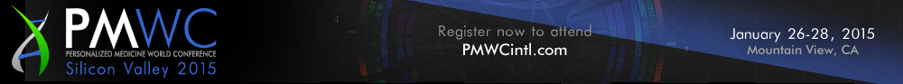 www.PMWCintl.com Register now to attend PMWC2015 the Personalized Medicine World Conference in Mountain View, CA Jan 26-8, 2015